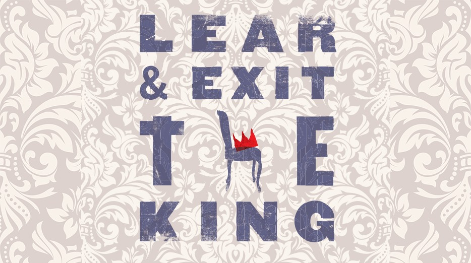 Lear and Exit the King
